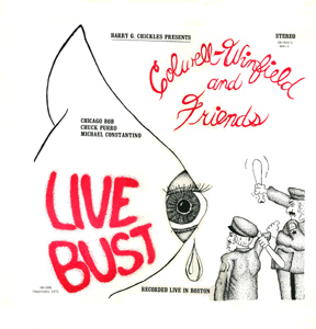 Live Bust the Colwell Winfield Blues Band